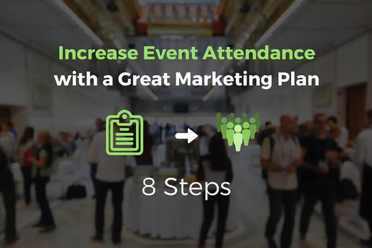 8 steps to create a great marketing plan for your event you put a great amount of effort into organizing an event but may often get worried about how many people will show up at the event and how you can help malvernweather Image collections