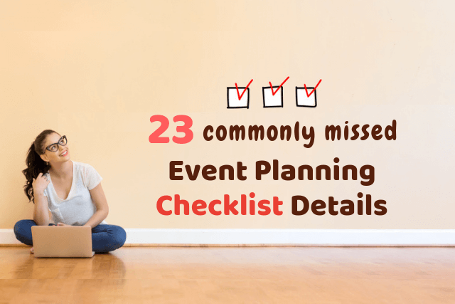 23 commonly missed event planning checklist details whova