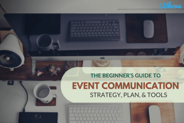 The Beginner's Guide to Event Communication: Strategy, Plan & Tools