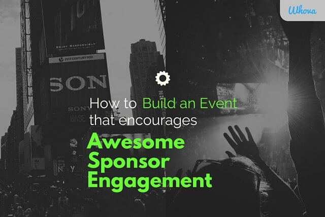 How to Build an Event that Encourages Awesome Sponsor Engagement