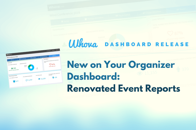 New on Your Organizer Dashboard: Renovated Event Reports
