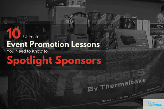 10 Ultimate Event Promotion Lessons You Need to Know to Spotlight Sponsors