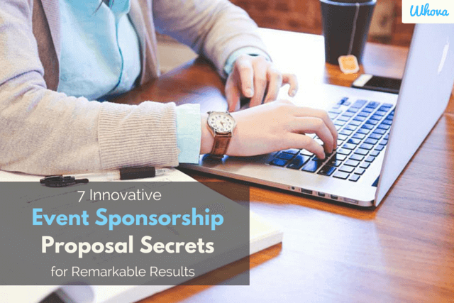7 Innovative Event Sponsorship Proposal Secrets for Remarkable Results