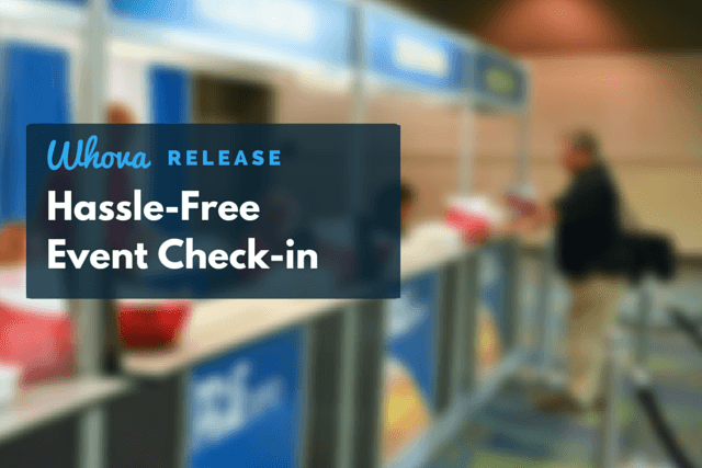 Hassle-free Event Check-in Whova Release