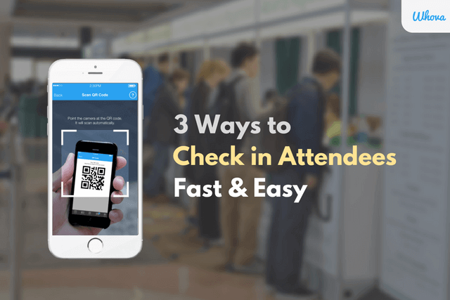 Event Check-In App: 3 Ways to Check in Attendees Fast