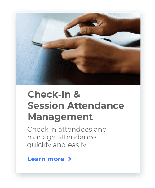 Use Whova Event Management System to check in your attendees at lightening speed.