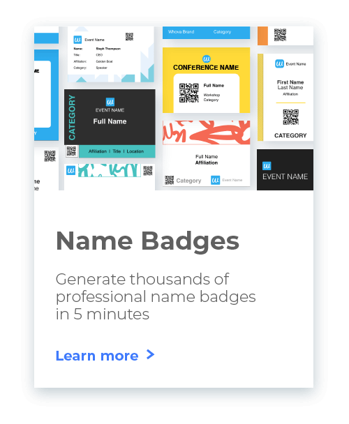Whova Event Management System's Name Badge Generation allows you to design and generate name badge for attendees with one click!