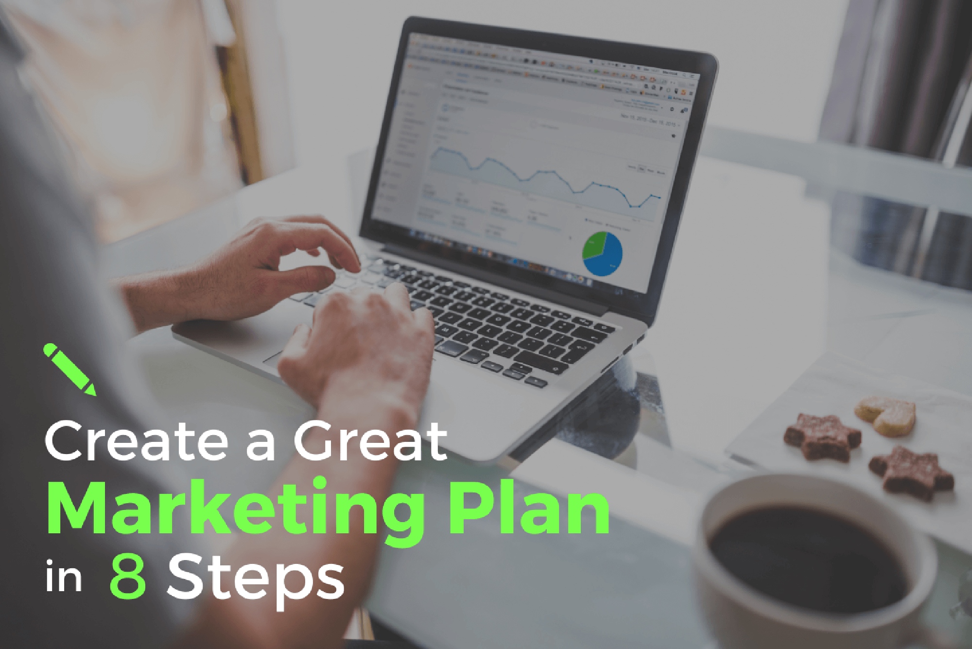 8 Steps to Create a Great Marketing Plan for your Event