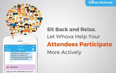Sit Back and Relax, Let Whova Help Your Attendees Participate More Actively