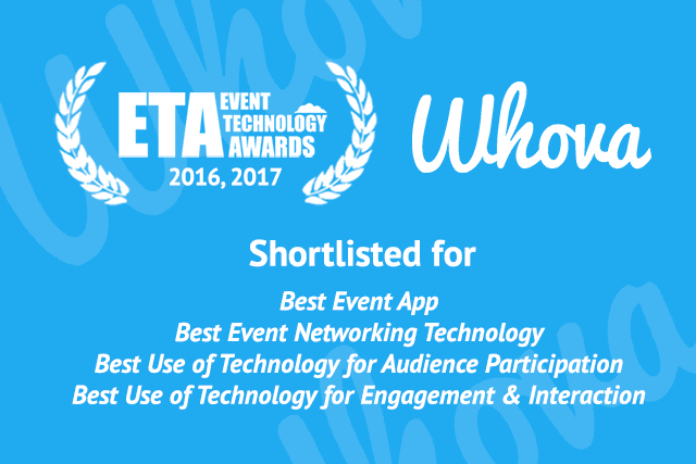 Whova has been Shortlisted for FOUR Awards in 2017 Event Technology Awards!
