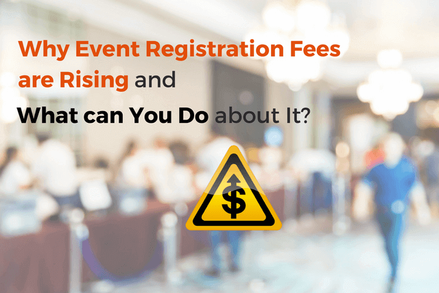 event registration fees rising