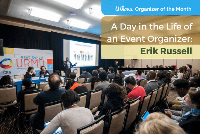 A Day in the Life of an Event Organizer: Erik Russell