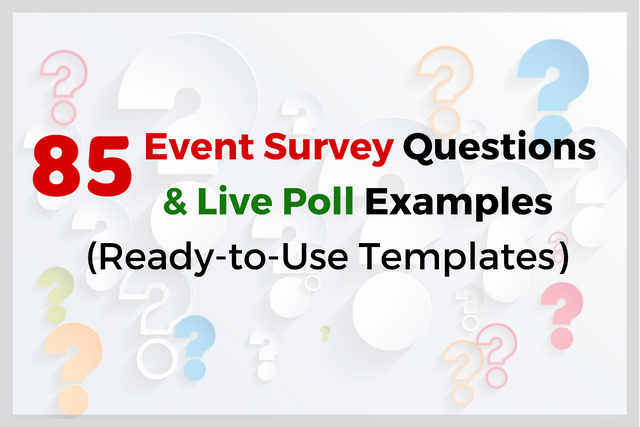 85 event survey questions live poll examples ready to use