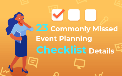 23 Commonly Missed Event Planning Checklist Details
