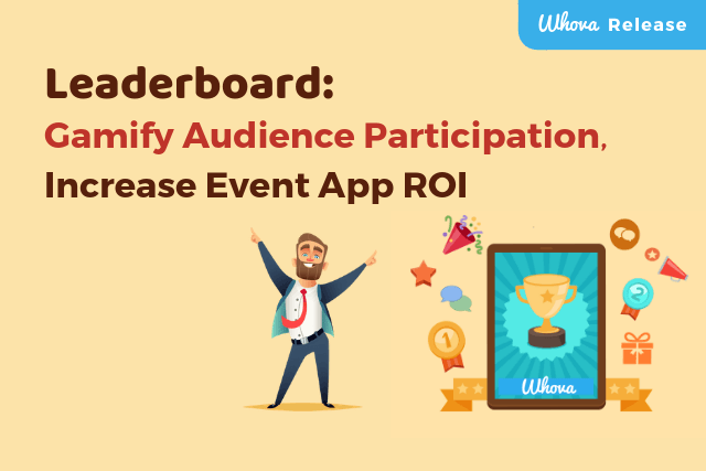 Leaderboard: Gamify Audience Participation, Increase Event App ROI