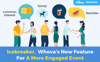 Icebreaker, Whova's New Feature for A More Engaged Event