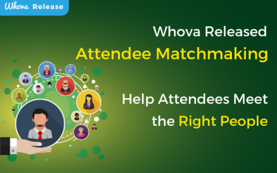 Whova Released Attendee Matchmaking: Help Attendees Meet the Right People