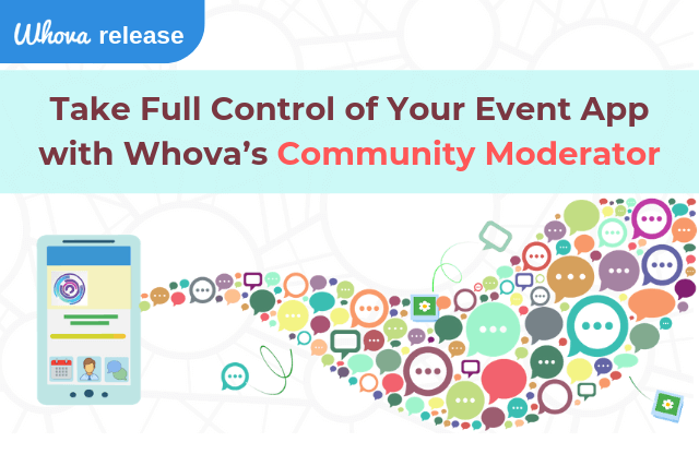Take Full Control of Your Event App with Whova's Community Moderation