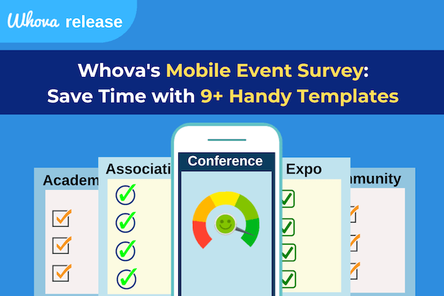 Whova's Mobile Event Surveys: Save Time with 9+ Handy Templates