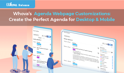 Whova's New Agenda Webpage Customizations: Create the Perfect Agenda for Desktop and Mobile