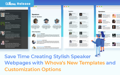 Save Time Creating Stylish Speaker Webpages with Whova's New Templates and Customization Options