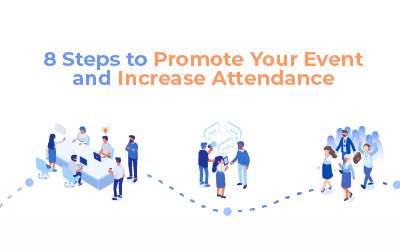 8 Steps to Promote Your Event and Increase Attendance