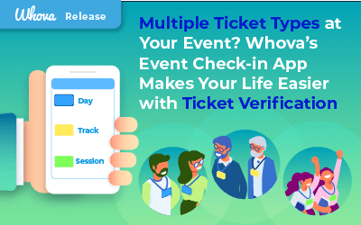Multiple Ticket Types at Your Event? Whova's Event Check-in App Makes Your Life Easier with Ticket Verification