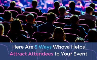 Here Are 5 Ways Whova Helps Attract More Attendees to Your Event