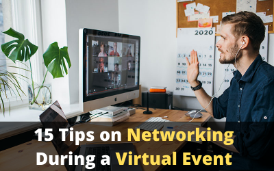 15 Tips on Networking During a Virtual Event