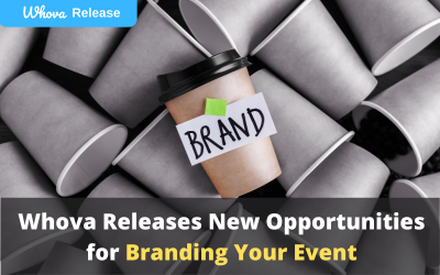 Whova Releases New Opportunities for Branding Your Event