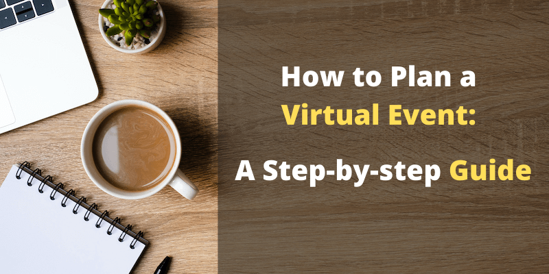 How to plan a virtual event successfully