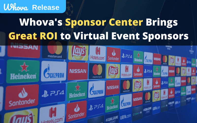 Whova's New Sponsor Center Helps Bring Great ROI to Your Virtual Event Sponsors