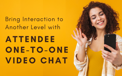 Bring Interaction to Another Level with Attendee One-to-One Video Chat