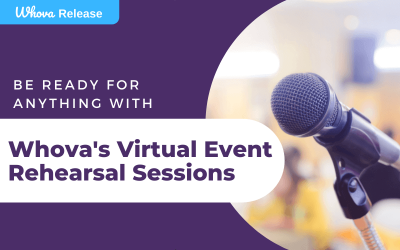 Be Ready for Anything with Whova's Virtual Event Rehearsal Sessions