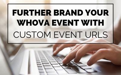 Whova Releases Custom Event URLs to Maximize Event Branding