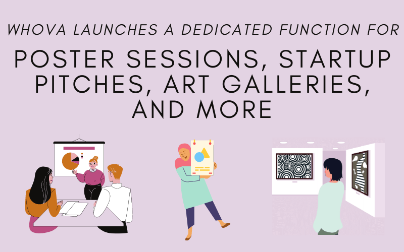 Whova Launches a Dedicated Function for Poster Sessions, Startup Pitches, Art Galleries, and More