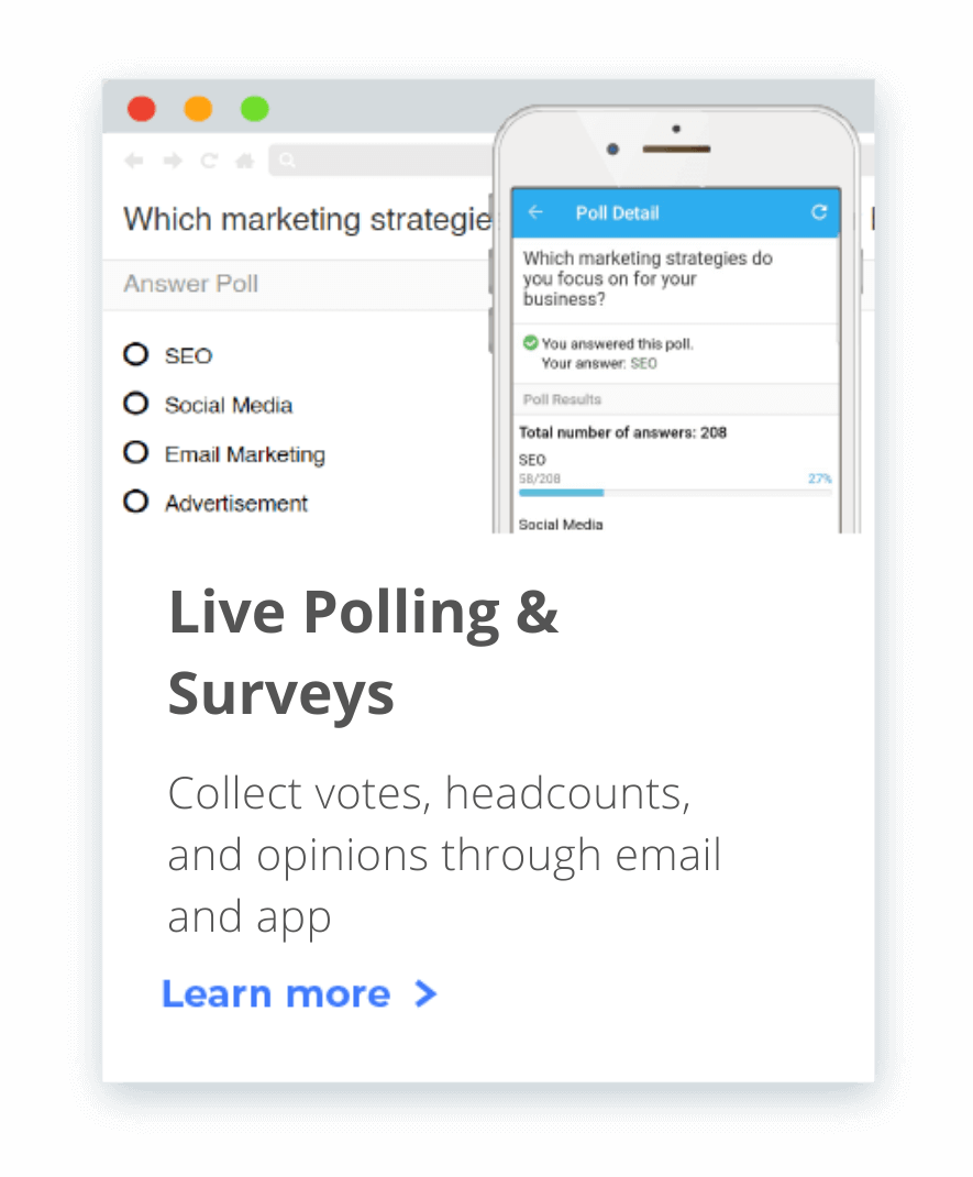 Live Polling - collect votes, head counts and opinions through the Whova event management system.