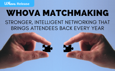 Whova Matchmaking: Stronger, Intelligent Networking that Brings Attendees Back Every Year