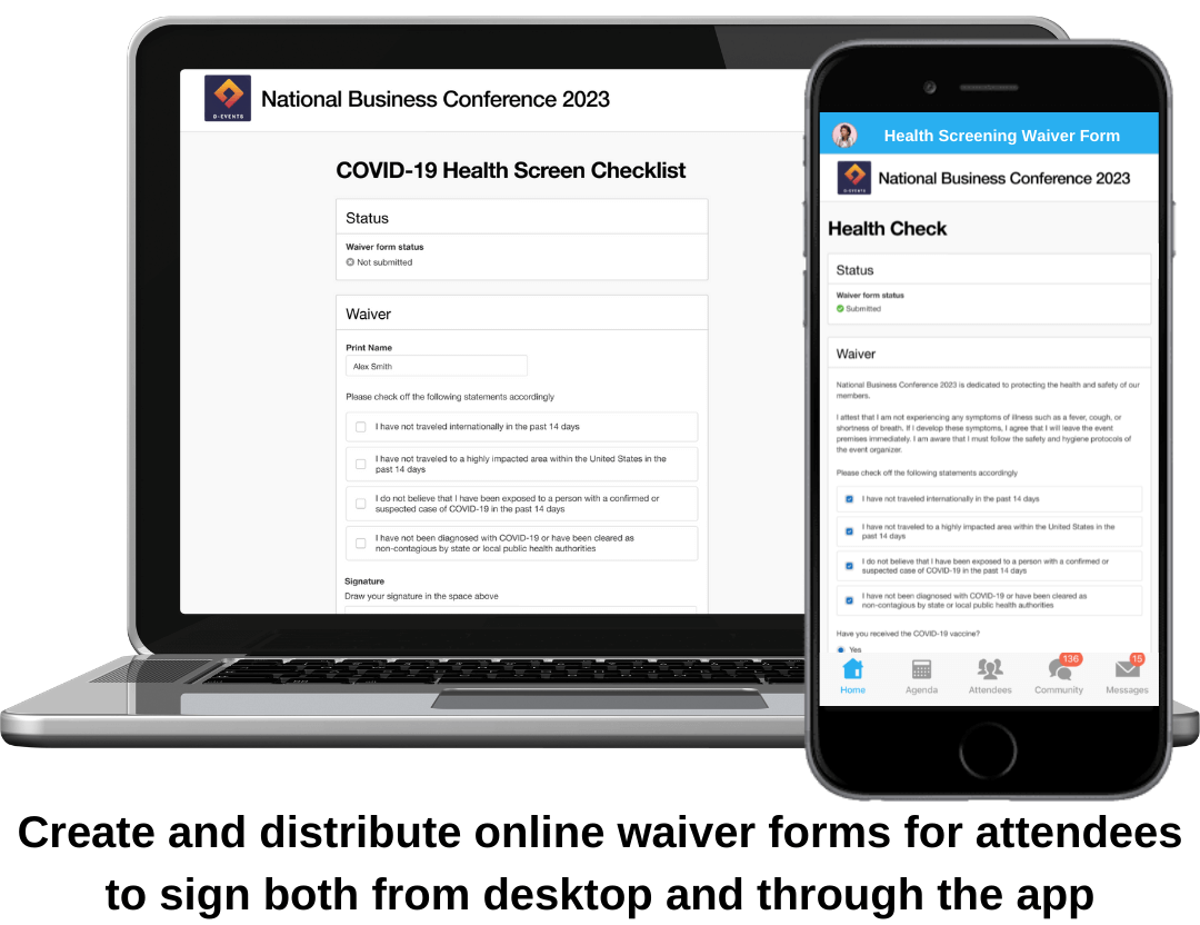 Create and distribute online waiver forms for attendees to sign both from desktop and through the app