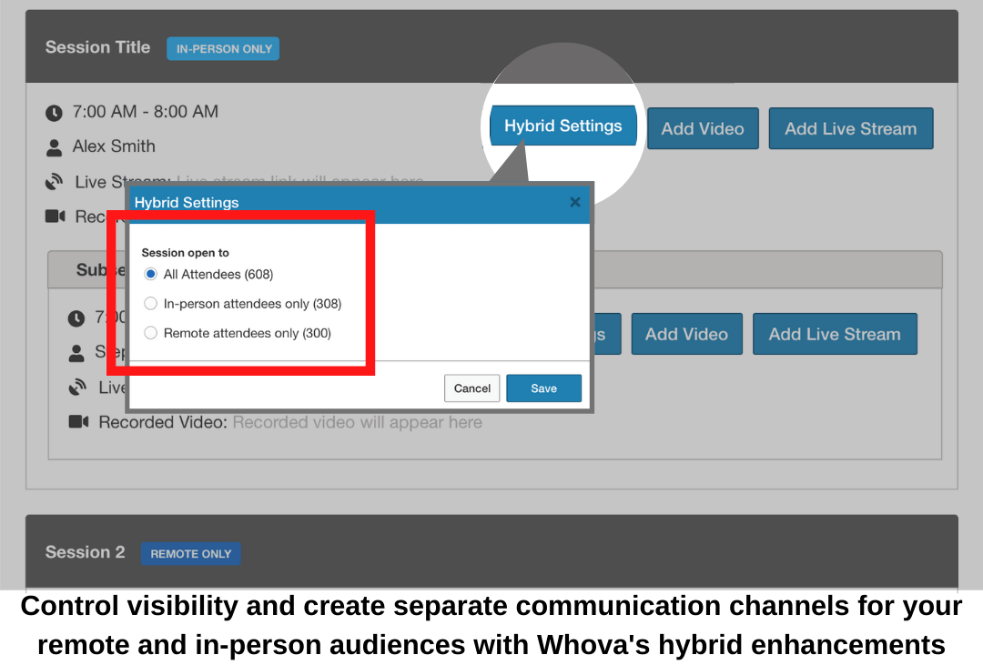 Control visibility and create separate communication channels for your remote and in-person audiences with Whova's hybrid enhancements