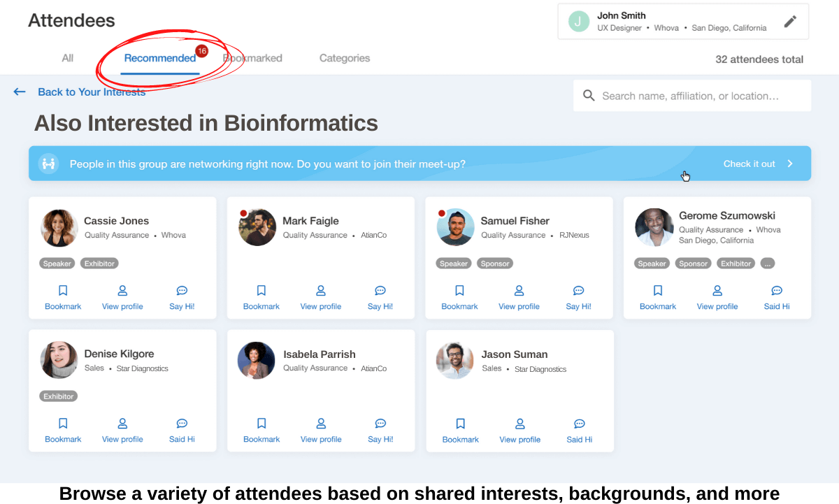 Browse a variety of attendees based on shared interests, backgrounds, and more with Whova's buisness matchmaking software