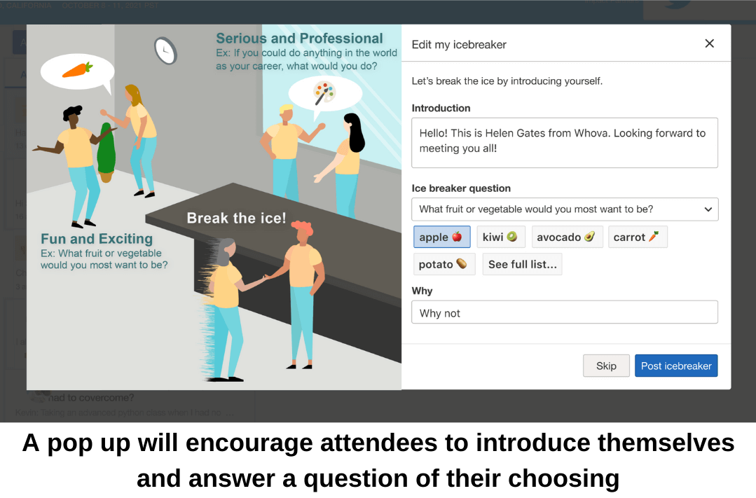 A virtual event networking pop up will encourage attendees to introduce themselves and answer a question of their choosing