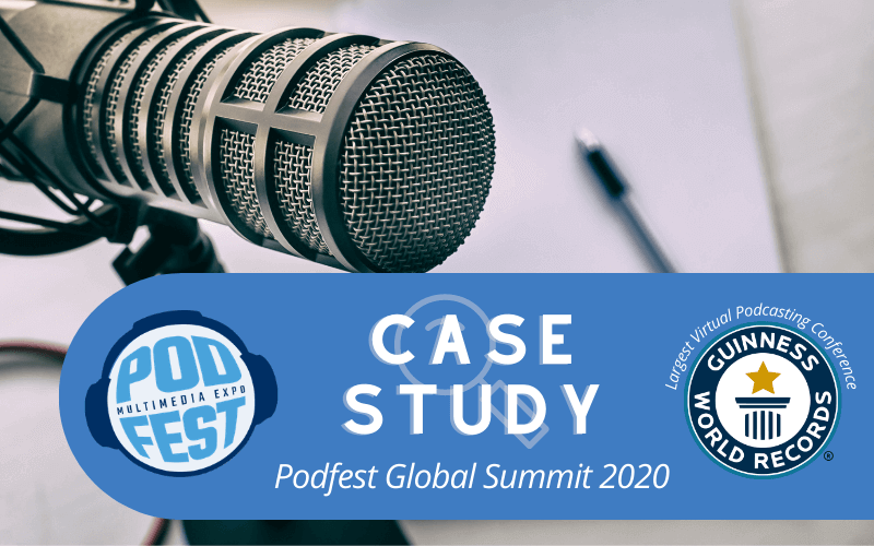Virtual networking conference case study for Podfest Global Summit 2020