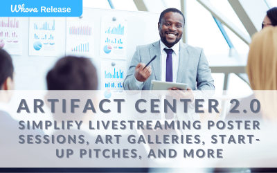 Artifact Center 2.0: Simplify Livestreaming Poster Sessions, Art Galleries, Start-Up Pitches, and More
