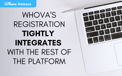 Whova's Registration Tightly Integrates with the Rest of the Platform