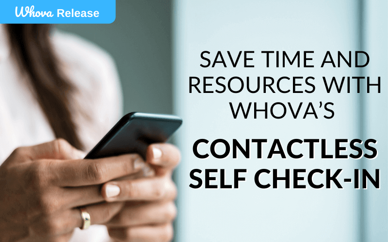 Save Time and Resources with Whova's Contactless Self Check-In