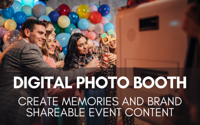 Digital Photo Booth: Create Memories and Brand Shareable Event Content
